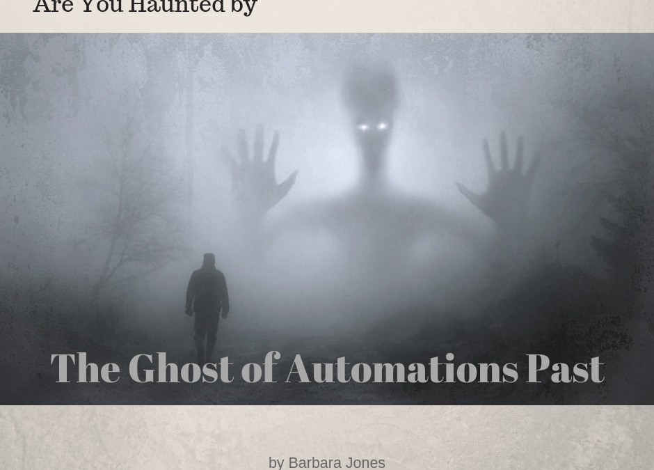 The Ghost of Automations Past